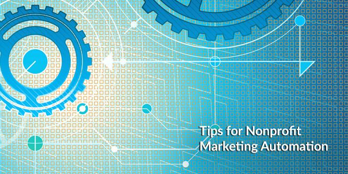 Nonprofit Marketing Automation Tips 2