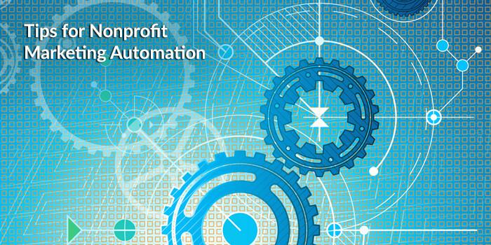 Nonprofit Marketing Automation Tips 4
