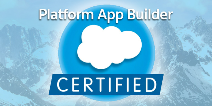salesforce-platform-app-builder-certification