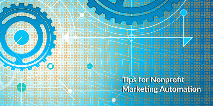 Nonprofit Marketing Automation Tips 2