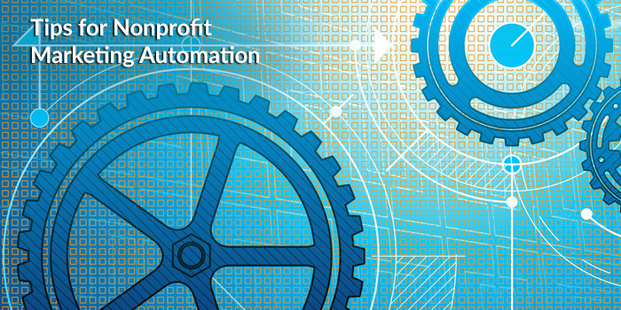 Nonprofit Marketing Automation Tips 3