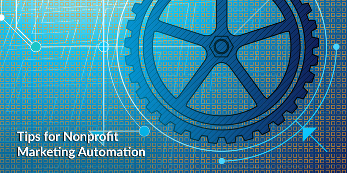 Nonprofit Marketing Automation Tips 6